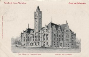 MILWAUKEE , Wisconsin , 1901-07; Post Office and Custom House