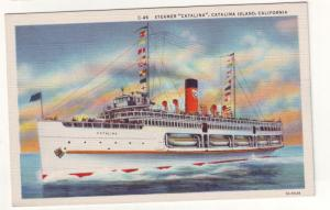 P112 JLs postcards linen steamer catalina, catalina is calif