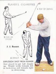 Player Vintage Cigarette Card Golf 1939 No 7 Explosion Shot From Bunker J J B...