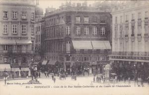 Coin De La Rue Sainte-Catherine Et Du Cours De l'Intendance, Bordeaux (Girond...