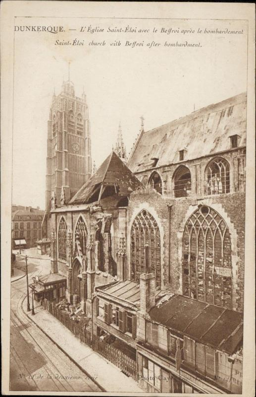 Dunkerque Eglise Saint Eloi le Beffroi bombardement after bombardment