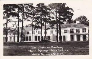 Georgia Warm Springs The Medical Building Warm Springs Foundation Real Photo ...