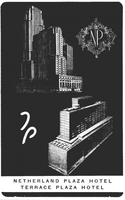 Ohio Cincinnati Netherland Plaza and Terrace Plaza Hotels