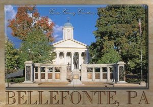 CENTRE COUNTY COURTHOUSE - Bellefonte Pennsylvania