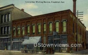 Interurban Waiting Station Frankfort IN Unused