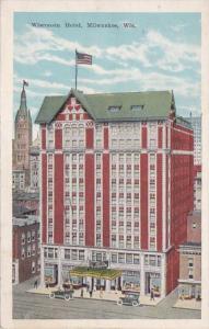 Wisconsin Milwaukee The Wisconsin Hotel 1928