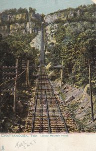 CHATTANOOGA Tennessee, 1901-1907; Lookout Mountain Incline, TUCK No. 2176