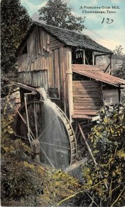 Chattanooga Tennessee c1910 Postcard A Primitive Grist Mill