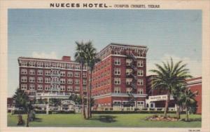 Texas Corpus Christi The Neuces Hotel Curteich