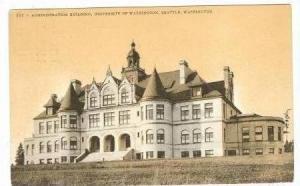 Administration Building, University of Washington, Seattle, Washington, 1908 PU