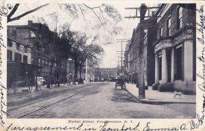 POUGHKEEPSIE, New York, PU-1905; Market Street
