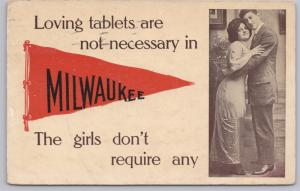 Red Flag-Loving tablets are not necessary in Milwaukee, - 1912