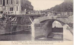 LA GUERRE de 1914, Bridge of Meaux destructed by the English troops, Seine et...