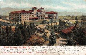 Hotel Raymond, Pasadena, California, Early Postcard, Used in 1905
