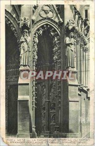 Old Postcard Metz The Cathedral of Christ Portal Ex Kaiser Wilhelm II As Prop...