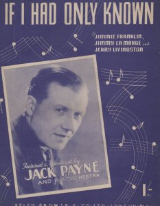 If I Only Had Known 1950s Jack Payne Sheet Music