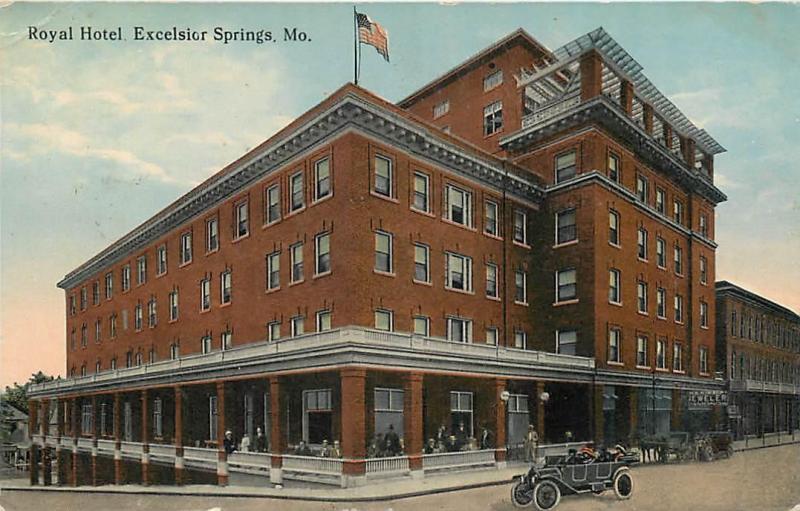 Excelsior Springs Missouri Mo Royal Hotel 1918 Street Scene Postcard