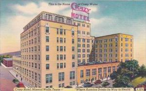 Texas Galveston Mineral Wells This Is The Home Of Crazy Water Crazy Hotel