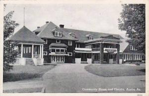 Community House and Theatre, Austin, Pennsylvania, 1910-1920s