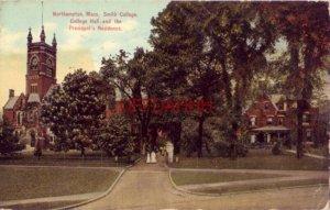 1910 NORTHAMPTON, MA. SMITH COLLEGE, COLOLEGE HALL AND PRESIDENT'S RESIDENCE