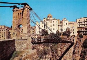 Algeria Constantine The Suspension Bridge of Sidi M'cid, Le Pont Suspendu