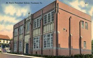 PA - Freeland. St. Ann's Parochial School