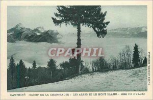 Old Postcard Dauphine the Chartreuse massif the Alps and Mount white sea of ?...