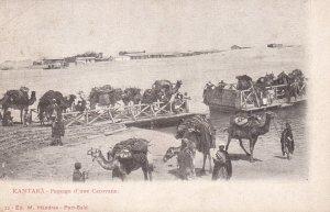 KANTARA, Egypt, 1890s Passage d'une Carovane, Caravan loading onto ferry boats