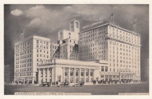 Lawrence Hotel , ERIE , Pennsylvania , 1930s