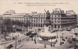 France Paris La Place de la Republique et Caserne du Chateau d'Eau