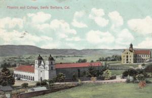 SANTA BARBARA , California , PU-1908 ; Mission and College