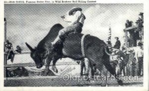 Dick Griffith, Famous Rodeo Star, In Wild Brahma Ridion Contest, Rodeo Cowboy...