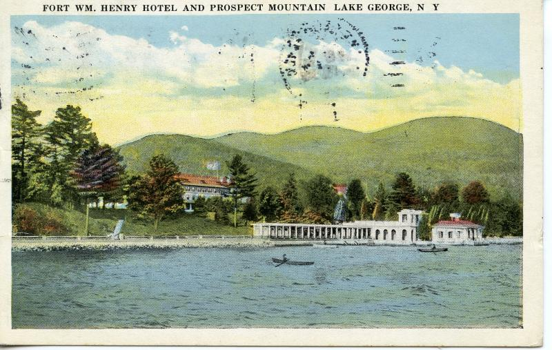 US    PC681  FORT WILLIAM HENRY HOTEL AND PROSPECT MOUNTAIN, LAKE GEORGE, NY