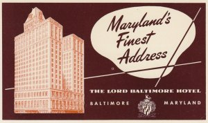 BALTIMORE . Maryland , 40-50s ; Lord Baltimore Hotel