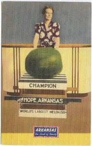 Hope AR World's Largest Water Melon Champion Advertising Linen Postcard