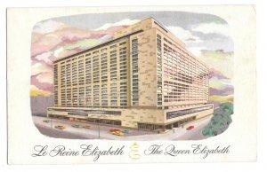 Montreal Canada Queen Elizabeth Le Reine Elizabeth Hilton Hotel Vintage Postcard