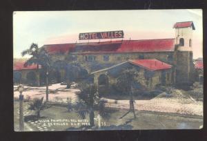 RPPC COLORIZED DE VALLES S.L.P MEXICO VISTA DEL HOTEL REAL PHOTO POSTCARD
