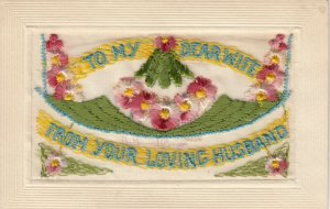 To my Dear wife , 1900-10s; Embroidered