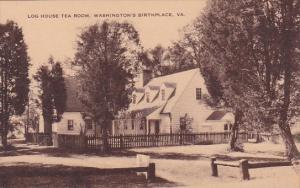 Virginia Log House Tea Room Washingtons Birthplace
