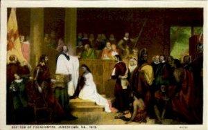 Baptism of Pocahontas - Jamestown, Virginia