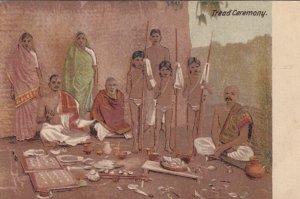 India , 00-10s ; Tread Ceremony