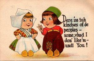 Dutch Kids Dere Iss Tuh KIndses Of De People 1915
