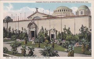 Palace Of Education Across Avenue Of Palms Panama-Pacific International Expo ...