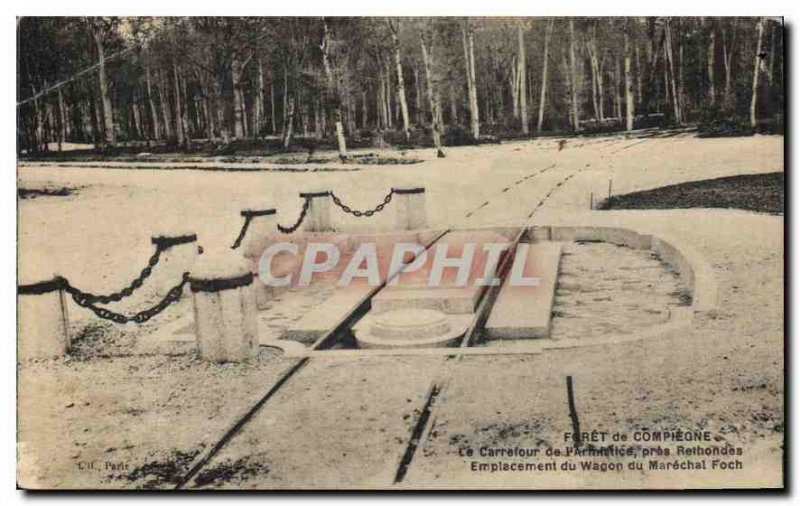 Postcard Old Forest of Compiegne Carrefour Armistice Rethondes near Wagon loc...