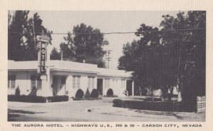 CARSON CITY , Nevada , 30-40s ; The Aurora Motel