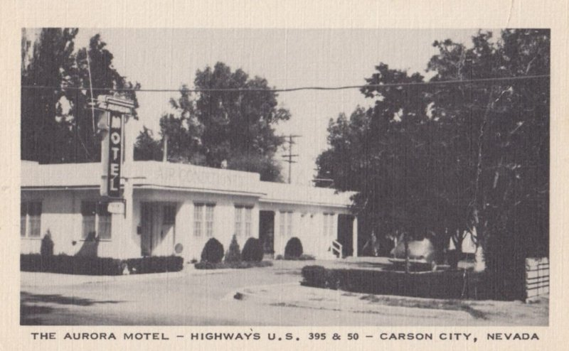 CARSON CITY , Nevada , 30-40s ; The Aurora Motel