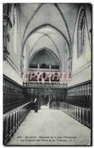 Old Postcard Dauphine Convent of Gde Chartreuse La Chapelle des Peres and Gra...