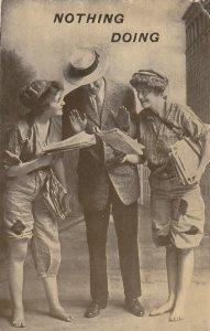 Two Newspaper girls & Man NOTHING DOING , 1914