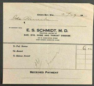 1929 Green Bay WI ES Schmidt MD Doctor Bill Invoice Receipt Ear Eye Nose Throat