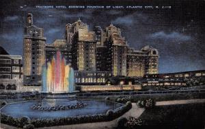 Atlantic City New Jersey~Traymore Hotel~Fountain of Light~1940s Postcard